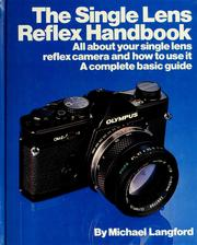Cover of: The single lens reflex handbook