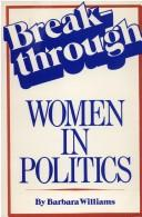Cover of: Breakthrough, women in politics