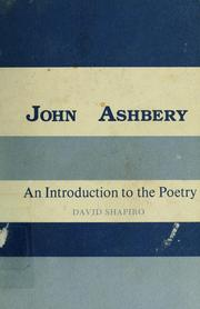 Cover of: John Ashbery, an introduction to the poetry