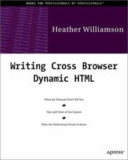 Cover of: Writing cross-browser Dynamic HTML