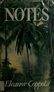Cover of: Notes: [on the making of Apocalypse now]