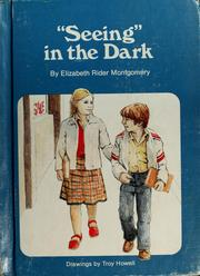 "Cover of: ""Seeing"" in the dark"