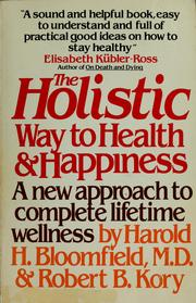 Cover of: The holistic way to health & happiness