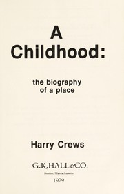Cover of: A childhood, the biography of a place