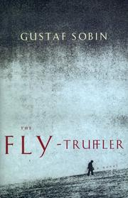 Cover of: The Fly-Truffler: A Novel