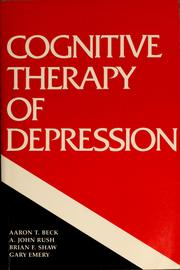 Cover of: Cognitive Therapy of Depression