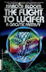 Cover of: The flight to Lucifer: a Gnostic fantasy