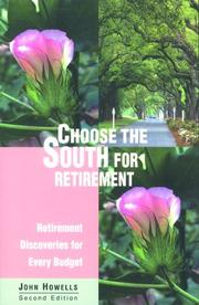 Cover of: Choose the South for retirement: retirement discoveries for every budget