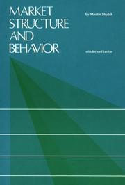Cover of: Market structure and behavior