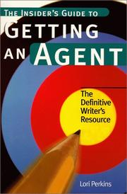 Cover of: The insider's guide to getting an agent