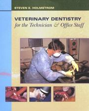 Cover of: Veterinary dentistry for the technician & office staff