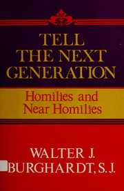 Cover of: Tell the next generation