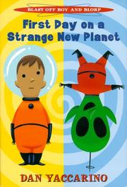 Cover of: First day on a strange new planet