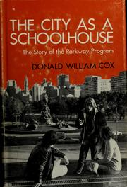 Cover of: The city as a schoolhouse