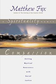 Cover of: A spirituality named compassion