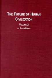 Cover of: The future of human civilization