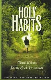 Cover of: Holy habits: a woman's guide to intentional living