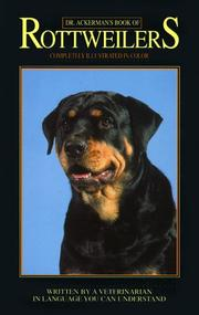 Cover of: Dr. Ackerman's book of the Rottweiler