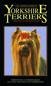 Cover of: Dr. Ackerman's book of the Yorkshire terrier