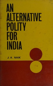 Cover of: An alternative polity for India