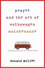 Cover of: Prayer and the art of Volkswagen maintenance