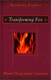 Cover of: Transforming fire: women using anger creatively