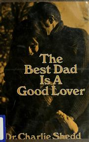 Cover of: The Best Dad Is a Good Lover