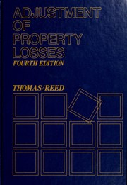 Cover of: Adjustment of property losses