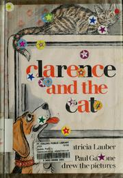 Cover of: Clarence and the Cat: adapted from a chapter in Clarence the TV dog