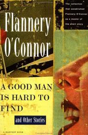 Cover of: A good man is hard to find and other stories