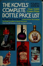 Cover of: The Kovel's complete bottle price list