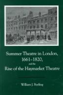 Cover of: Summer theatre in London, 1661-1820, and the rise of the Haymarket Theatre