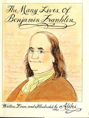 Cover of: The many lives of Benjamin Franklin