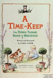 Cover of: A Time to Keep: The Tasha Tudor Book of Holidays