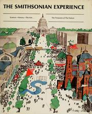 Cover of: The Smithsonian Experience: science, history, the arts ... the treasures of the nation.