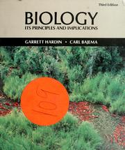 Cover of: Biology, its principles and implications