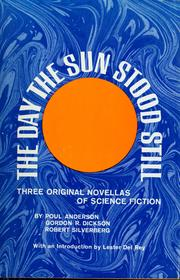Cover of: The day the sun stood still: three original novellas of science fiction