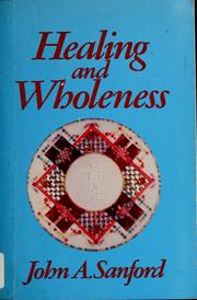 Cover of: Healing and wholeness