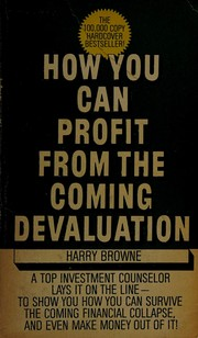 Cover of: How you can profit from the coming devaluation