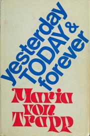 Cover of: Yesterday, and to-day and forever