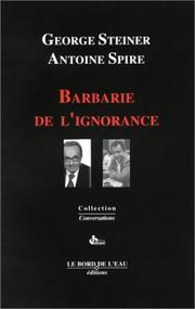 Cover of: Barbarie de l'ignorance: juste l'ombre d'un certain ennui--