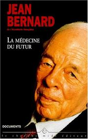 Cover of: La médecine du futur