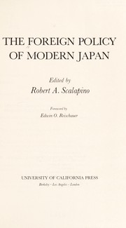 Cover of: The Foreign policy of modern Japan