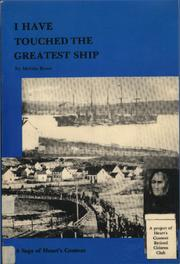 Cover of: I Have Touched the Greatest Ship