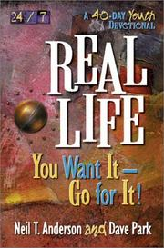 Cover of: Real life: you want it, go for it!