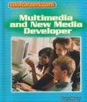 Cover of: New media and multimedia developer