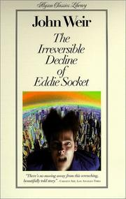 Cover of: The Irreversible Decline of Eddie Socket