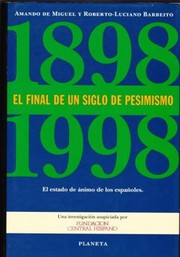 Cover of: El final de un siglo de pesimismo (1898-1998)