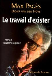Cover of: Le travail d'exister