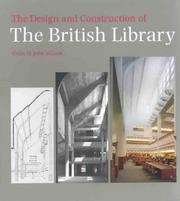 Cover of: The design and construction of the British Library